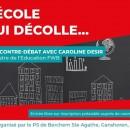 Rencontre-débat avec Caroline Désir, Ministre de l'Education